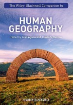 The Wiley-Blackwell Companion to Human Geography - John Agnew