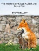 The Meeting of Kalle Rabbit and Pelle fox - Stefan Ellery