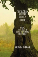 The World Ends in Hickory Hollow - Ardath Mayhar