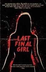The Last Final Girl - Stephen Graham Jones