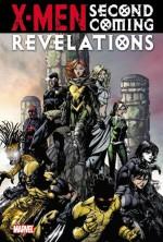 X-Men: Second Coming - Revelations - Christopher Yost, Peter David, Simon Spurrier, Paul Davidson, Harvey Tolibao, Valentine De Landro