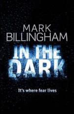 In the Dark - Mark Billingham