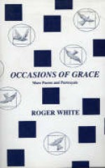 Occasions of Grace - Roger White