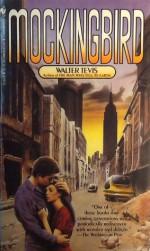 Mockingbird - Walter Tevis