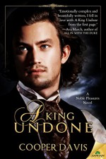 A King Undone (Noble Pleasures Book 1) - Cooper Davis