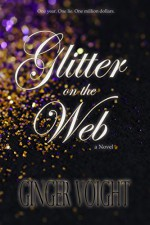 Glitter on the Web - Ginger Voight