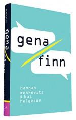 Gena/Finn - Kat Helgeson, Hannah Moskowitz