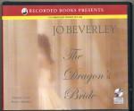 The Dragon's Bride by Jo Beverley Unabridged CD Audiobook - Jo Beverley, Simon Prebble
