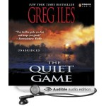 The Quiet Game - Greg Iles, Tom Stechschulte