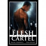 The Flesh Cartel #2: Auction - Rachel Haimowitz, Heidi Belleau