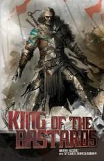 King of the Bastards - Steven L. Shrewsbury, Brian Keene