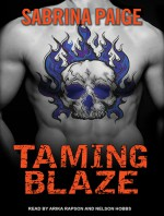 Taming Blaze - Sabrina Paige, Arika Rapson, Nelson Hobbs