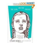 The Girl on the Fridge 1st (first) edition Text Only - Etgar Keret