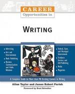 Career Opportunities in Writing - Allan Taylor, James Robert Parish