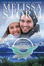 Cupid's Bow: The Third Generation Collection, Books 1-5 (The Cupid's Bow Collections Book 2) - Melissa Storm