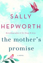 The Mother's Promise - Sally Hepworth