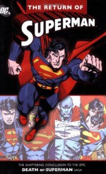 The Return of Superman - Dan Jurgens, Karl Kesel, Roger Stern