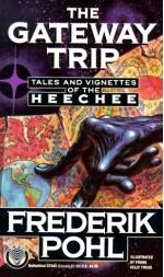 The Gateway Trip - Frederik Pohl, Frank Kelly Freas