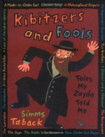 Kibitzers and Fools - Simms Taback