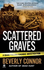 Scattered Graves - Beverly Connor