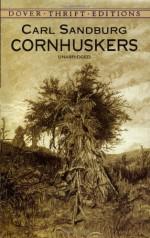 Cornhuskers - Carl Sandburg