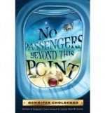 [NO PASSENGERS BEYOND THIS POINT] BY Choldenko, Gennifer (Author) Dial Books Hardcover - Gennifer Choldenko