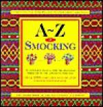 A-Z of Smocking - Sue Gardner