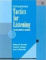 Expanding Tactics for Listening Teacher's Book - Deborah Gordon, Andrew Harper, Jack C. Richards