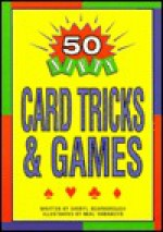 50 Nifty Card Tricks & Games - Sheryl Scarborough
