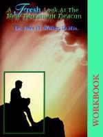 A Fresh Look at the New Testament Deacon Workbook - John H. Walker