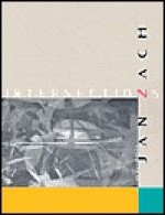 Intersections: The Life and Art of Jan Zach - Roger Hull