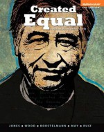Created Equal: A History of the United States, Volume 1(2-downloads) (4th Edition) - Jacqueline A. Jones, Peter H. Wood, Thomas Borstelmann, Elaine Tyler May, Vicki L. Ruiz