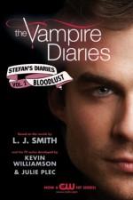 Stefan's Diaries: Bloodlust - Julie Plec, Kevin Williamson
