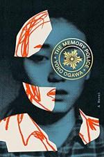 The Memory Police - Yōko Ogawa