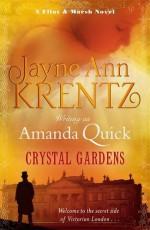 Crystal Gardens - Jayne Ann Krentz, Amanda Quick