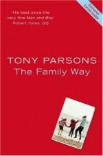 The Family Way - Tony Parsons