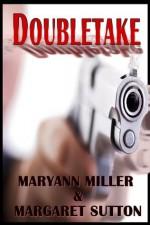 Doubletake - Maryann Miller, Margaret Sutton, Dany Russell