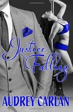 Justice Falling (The Falling Series) (Volume 3) by Carlan, Audrey(July 31, 2014) Paperback - Audrey Carlan