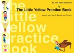 The Little Yellow Practice Book - Nancy Faber, Randall Faber