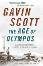 The Age of Olympus: Duncan Forrester Mystery 2 (Duncan Forrester Mysteries) - Gavin Scott