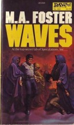 Waves - M.A. Foster