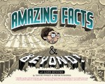 Amazing Facts and Beyond - Kevin Huizenga, Dan Zettwoch