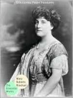 The Essential Works of Mary Roberts Rinehart - Mary Roberts Rinehart