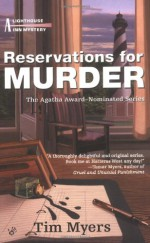 Reservations for Murder - Tim Myers