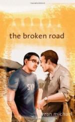 The Broken Road - Sean Michael