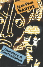 Literature And Existentialism - Jean-Paul Sartre