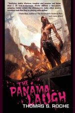 The Panama Laugh - Thomas S. Roche