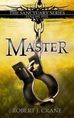 Master - Robert J. Crane