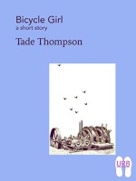 Bicycle Girl: a short story (Soles Series of Stories Book 8) - Tade Thompson