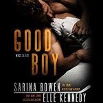 Good Boy - Teddy Hamilton, Elle Kennedy, Sarina Bowen, Tanya Eby